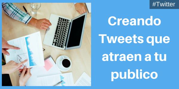 Cómo escribir un tweet para atraer a tu público